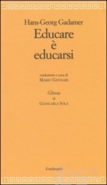 Hans Georg Gadamer: Educare è educarsi